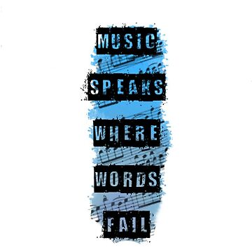 Music Speaks Where Words Fail- Phone by JessDesignsxx