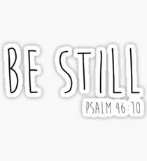 Sei still - Psalm 46:10 Sticker