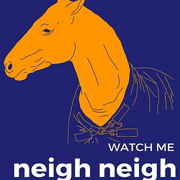 Watch Me Neigh Neigh: Horse Lovers Unite! by noelleinaboot