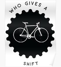 Who Gives a Shift Poster