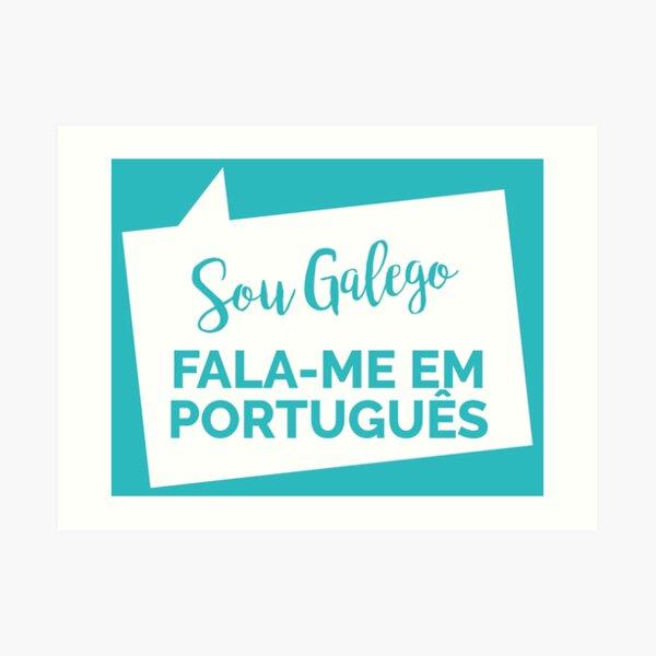 Sou Galego, Fala Português Lámina artística