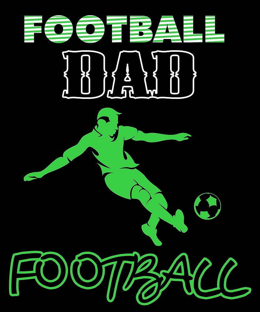 Football T Shirt Football Dad Shirt Fathers Day Gift by sondinh