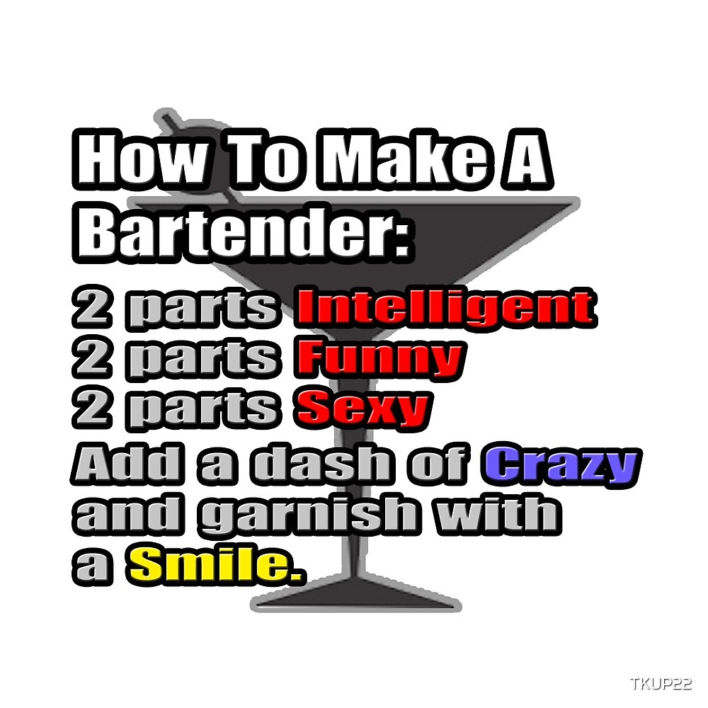 How To Make A Bartender Cocktail by TKUP22