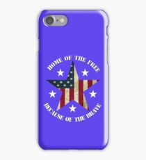Because of the Brave iPhone Case/Skin