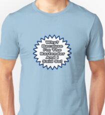 Bartender Joke .. Because I Said So Unisex T-Shirt