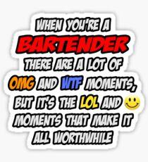 Bartender ... OMG WTF LOL Sticker