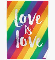 Love is love - Rainbow flag pride Poster