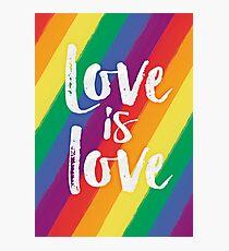 Love is love - Rainbow flag pride Photographic Print