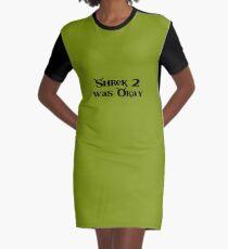 Shrek 2 war Okay T-Shirt Kleid