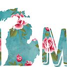Michigan is Home Vintage Roses on Aqua by Cherie Balowski