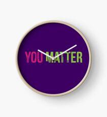 You Matter Clock