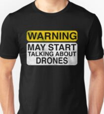 e7e46539 Warning May Start Talking About Drones Slim Fit T-Shirt