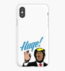 Huge! iPhone Case