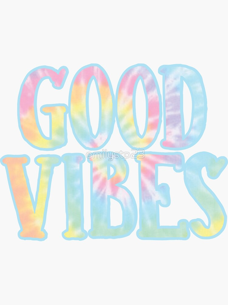 Good Vibes by emilystp23