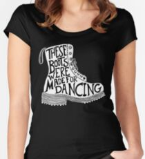These Boots Were Made For Dancing Women's Fitted Scoop T-Shirt