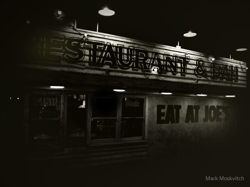 Eat At Joes by Mark Moskvitch