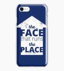 The Face That Runs the Place iPhone Case/Skin