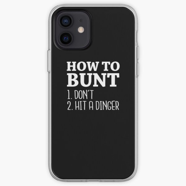 How to Bunt: Don't or Hit a Dinger - 2017 Baseball Stuff iPhone Soft Case