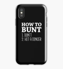 How to Bunt: Don't or Hit a Dinger - 2017 Baseball Stuff iPhone Case