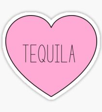 tequila !!!!!! Sticker