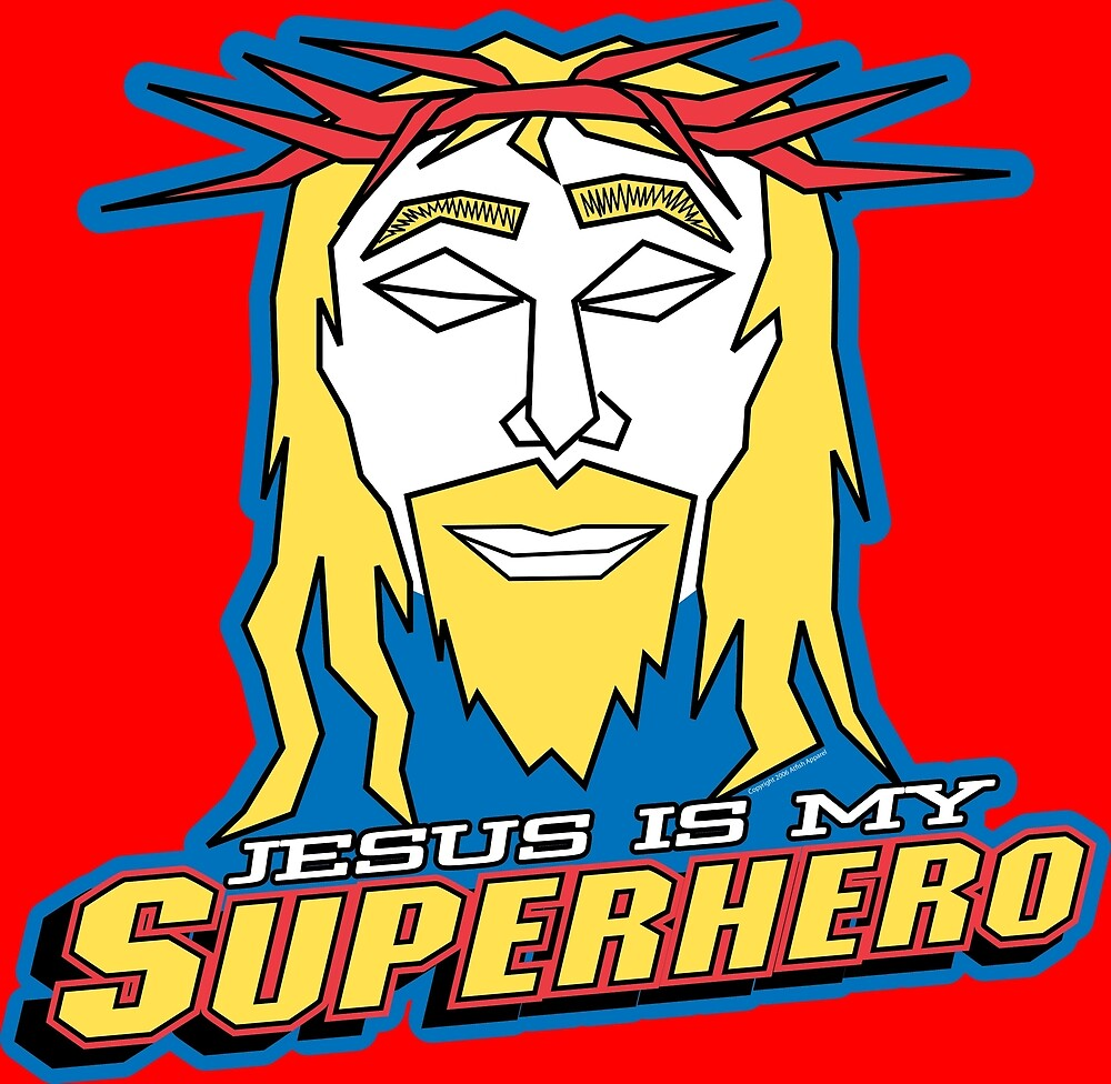 Jesus Is My Superhero by TheArtistGrimm