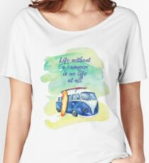 Life Without A Camper is No Life At All Women's Relaxed Fit T-Shirt