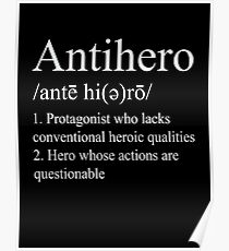 Anti hero Definition V2 Poster