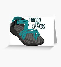 Rock-O The Chacos Greeting Card