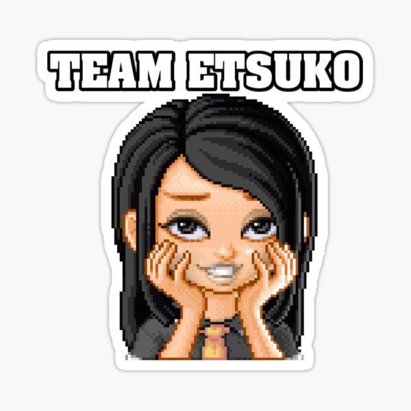 TEAM ETSUKO Sticker