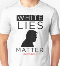 White lies Matter Impeach Trump Shirt T-Shirt