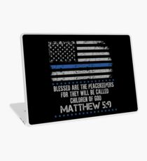 Blessed are The Peacekeepers, For They Will Be Called Children Of God ~ Matthew 5:9 Laptop Skin