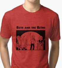BETH and the BETHS Tri-blend T-Shirt