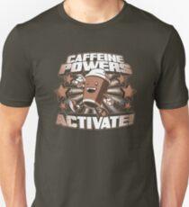 Caffeine Powers Unisex T-Shirt