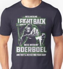 Boerboel Don't mess with my Dog funny gift t-shirts Unisex T-Shirt