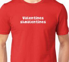 Valentines Day Schmalentines Day Unisex T-Shirt