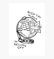 Stop The World - Black Line Small Photographic Print
