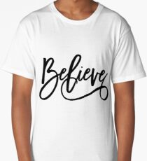 Believe Long T-Shirt