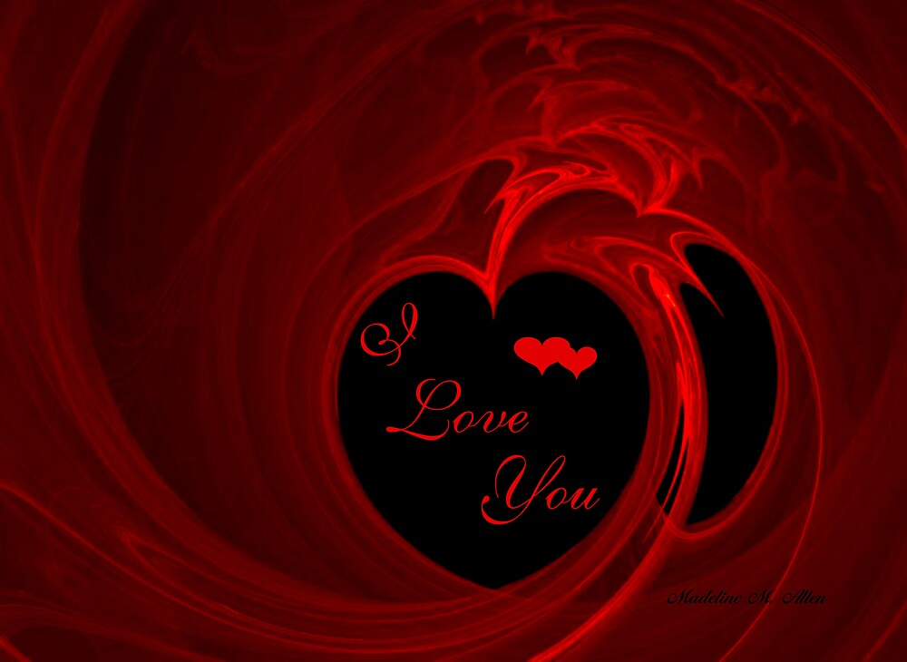 I Love You by Madeline M  Allen