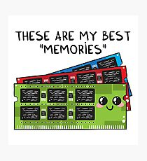 These are my best MEMORIES Photographic Print