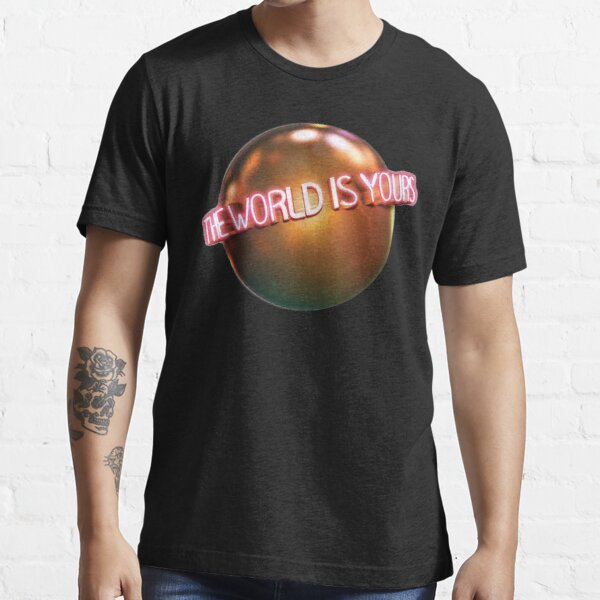 The World Is Yours (Scarface) Essential T-Shirt