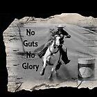 NO GUTS NO GLORY by Barbara  Jean
