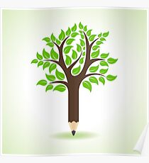 Ecology concept - Pencil make a tree  Poster