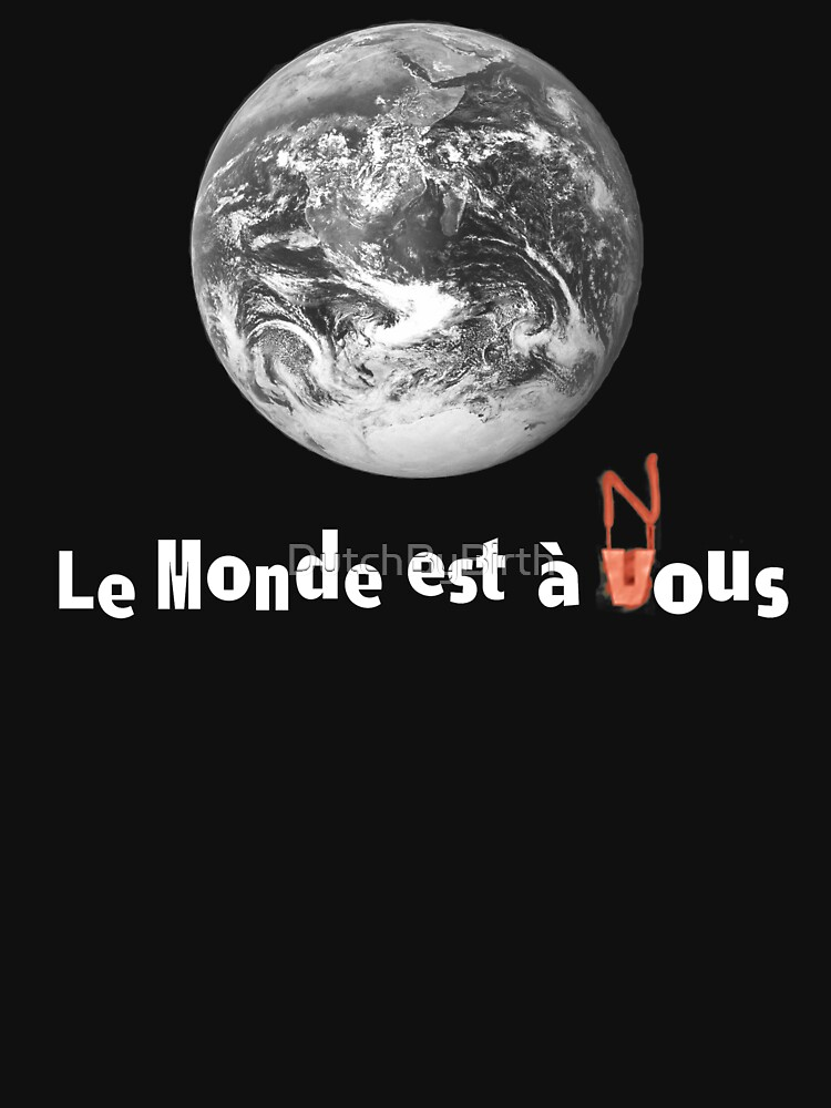 Le Monde Est A Nous (La Haine) by DutchByBirth