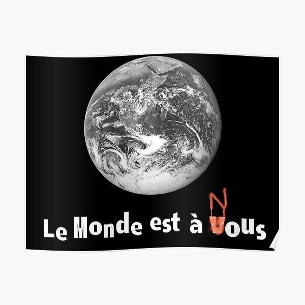 Le Monde Est A Nous (La Haine) Póster