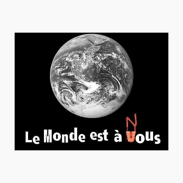 Le Monde Est A Nous (La Haine) Photographic Print