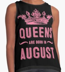 queens are born in august Contrast Tank
