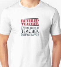 Retired Happy Teacher Unisex T-Shirt