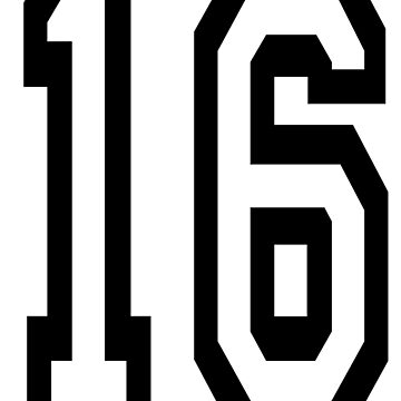 16, TEAM SPORTS, NUMBER 16, SIXTEEN, SIXTEENTH, Sweet sixteen, Competition,  by TOMSREDBUBBLE
