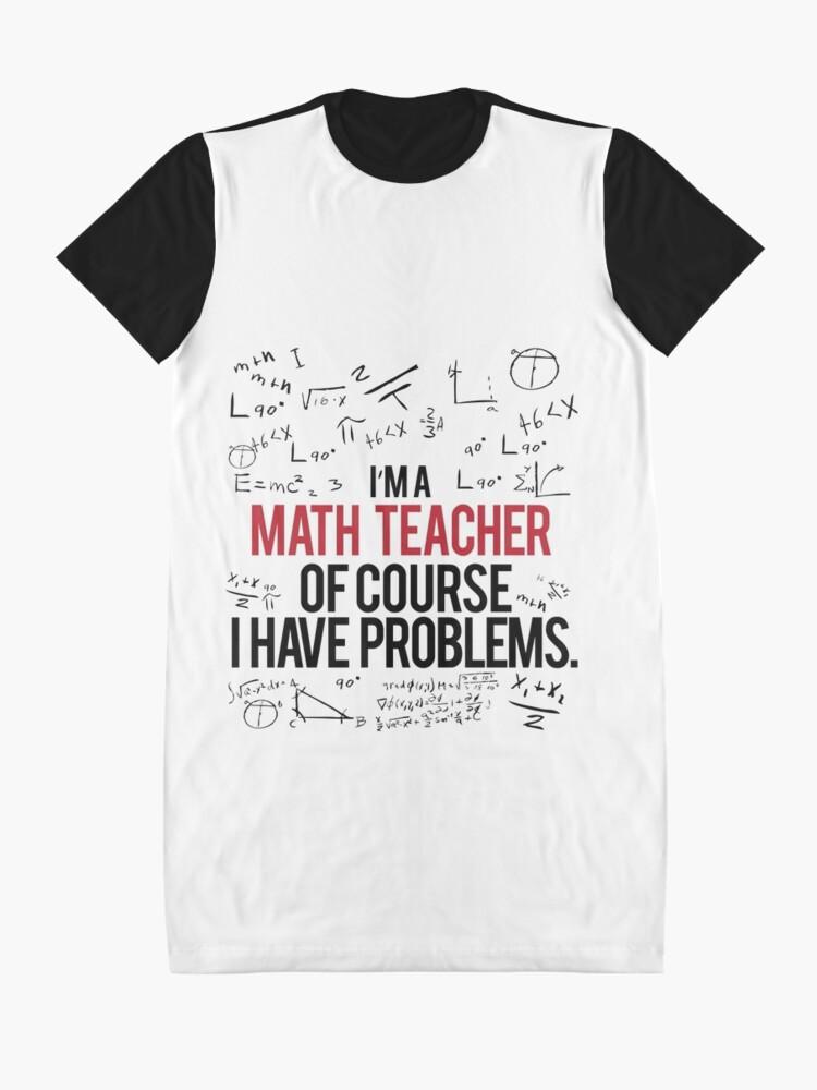 Alternative Ansicht von Mathe Lehrer mit Problemen T-Shirt Kleid