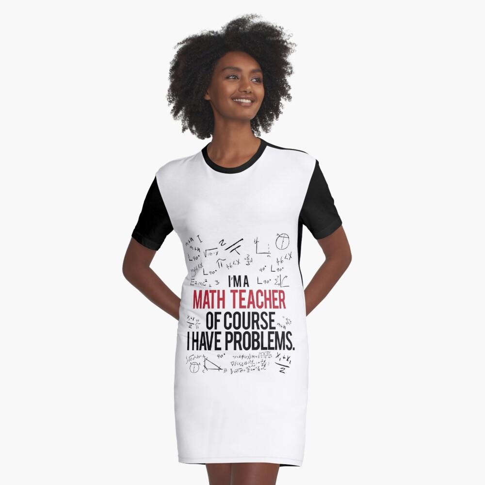 Mathe Lehrer mit Problemen T-Shirt Kleid